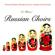 Sveshknikov Choir & The Volga Choir - The Best of Russian Choirs - Famous Russian Orthodox Church, Cossack & Folk Songs