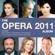 EUROPESE OMROEP   The Opera Album 2011 - Verschillende artiesten