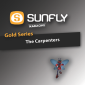 Sunfly Gold Series - The Carpenters