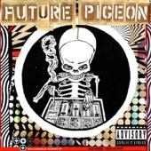 Future Pigeon - Atom Smasher Dub
