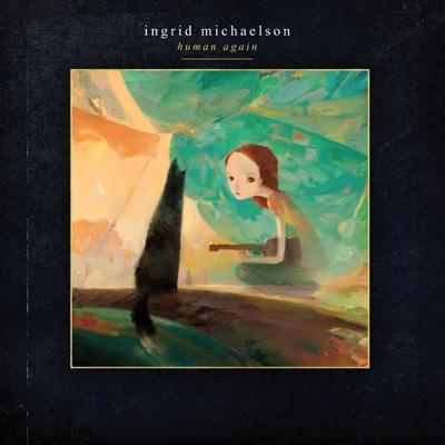 Human Again - Ingrid Michaelson