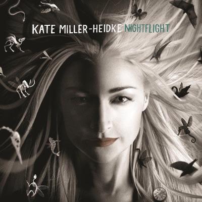 Nightflight - Kate Miller-Heidke