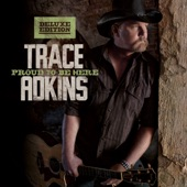 Trace Adkins - Always Gonna Be That Way