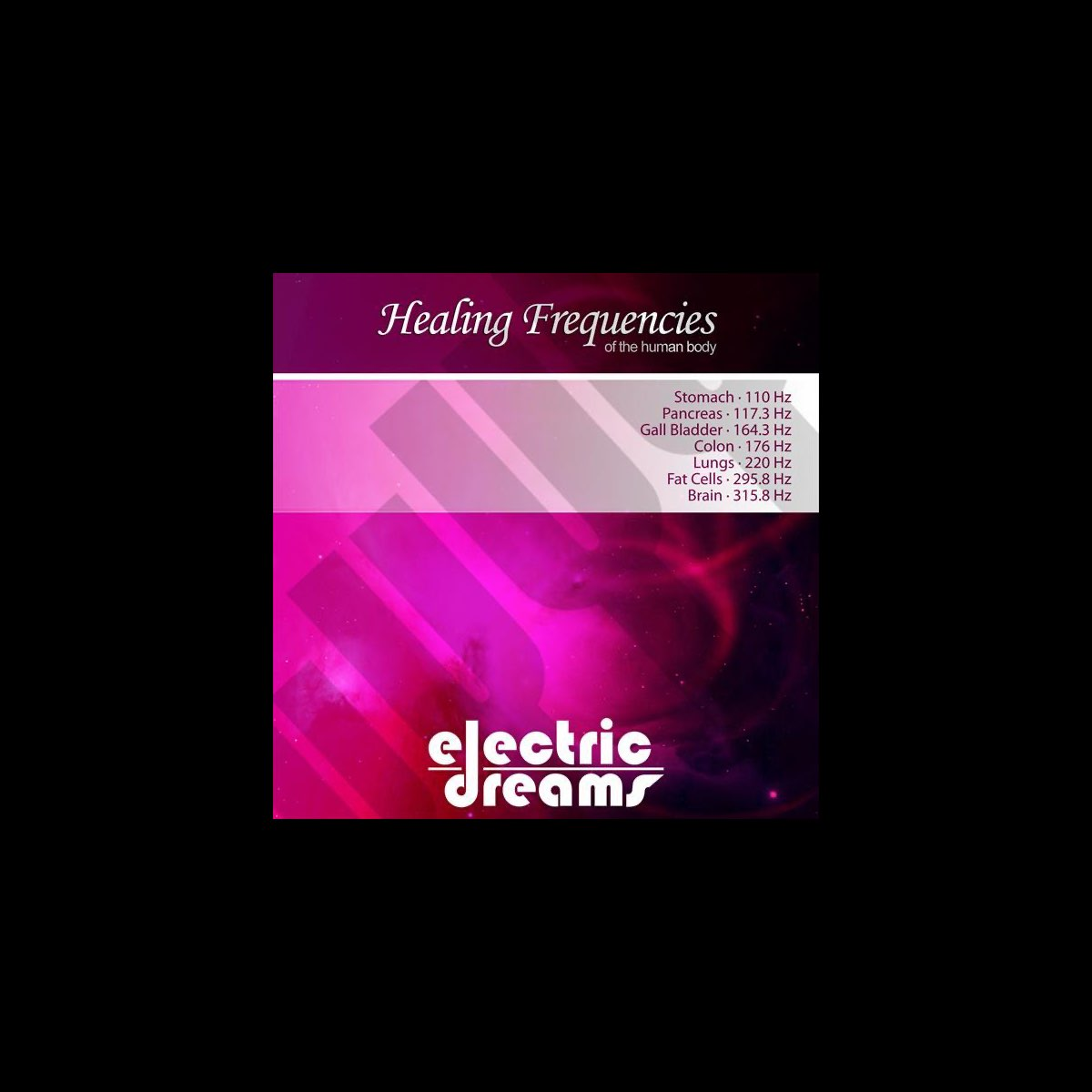 Healing Frequencies Of The Human Body By Electric Dreams On Apple Music