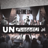 Weightless (MTV Unplugged Live Version) - All Time Low