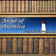 Anne of Avonlea (Unabridged)