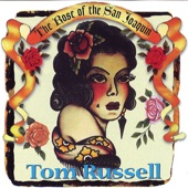 Tom Russell - Out In California