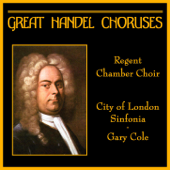 He Gave Them Hailstones From Israel In Egypt Regent Chamber Choir, City Of London Sinfonia & Gary Cole - Regent Chamber Choir, City Of London Sinfonia & Gary Cole