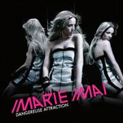 Dangereuse attraction - Marie-Mai - Marie-Mai