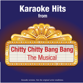 Karaoke Hits from - Chitty Chitty Bang Bang - The Musical