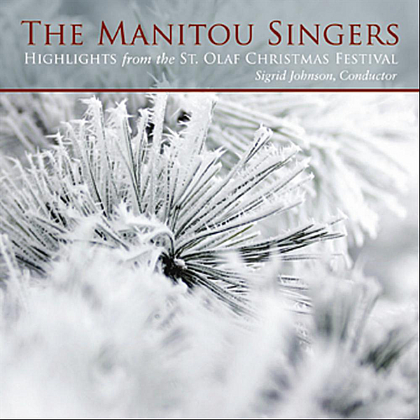 highlights from the st olaf christmas festival by manitou singers on apple music - St Olaf Christmas Festival