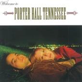Porter Hall Tennessee - Slip Inside the House
