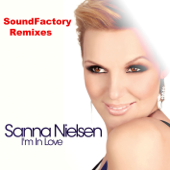 I'm In Love (SoundFactory Radio Mix) - Sanna Nielsen