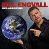 Aged and Confused - Bill Engvall