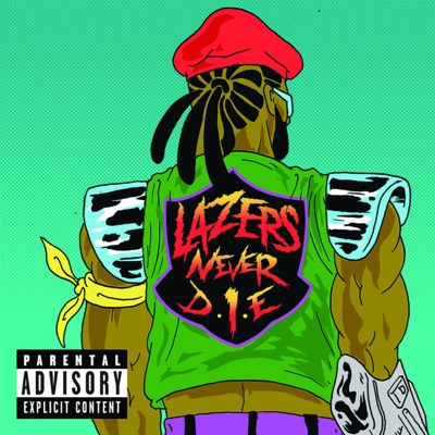 Lazers Never Die - EP - Major Lazer