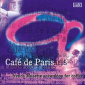 Café de Paris - French Musette Accordéon for Coffee
