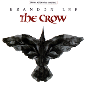 The Crow (Original Motion Picture Soundtrack) - Various Artists - Various Artists