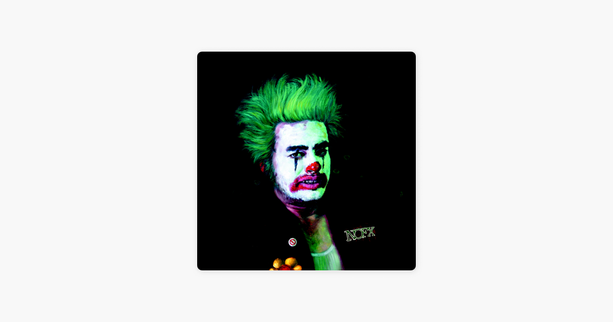nofx cokie the clown apple music. Black Bedroom Furniture Sets. Home Design Ideas