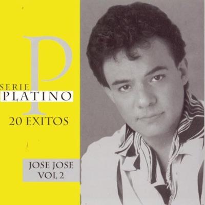 Serie Platino 20 Exitos: José José, Vol. 2 - José José