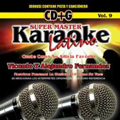 Karaoke: Cante Como Vicente y Alejandro Fernandez