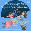 Favoritsånger Från Pippi, Emil, Madicken… - Brunnsbo Musikklasser, GöteborgsMusiken / Sven Fridofsson