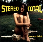 Stereo Total - Moustique