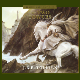 The Two Towers (Dramatized) audiobook