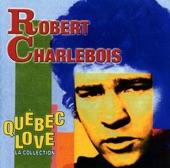 Robert Charlebois - Tout écartillé