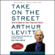 Arthur Levitt with Paula Dwyer - Take on the Street: What Wall Street and Corporate America Don't Want You to Know (Unabridged)