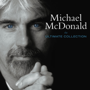 The Ultimate Collection - Michael McDonald - Michael McDonald