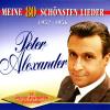 Meine 80 schönsten Lieder, Vol. 1 - Peter Alexander