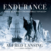 Alfred Lansing - Endurance: Shackleton's Incredible Voyage (Unabridged)  artwork