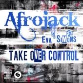 Take Over Control (Remixes) [feat. Eva Simons] - EP