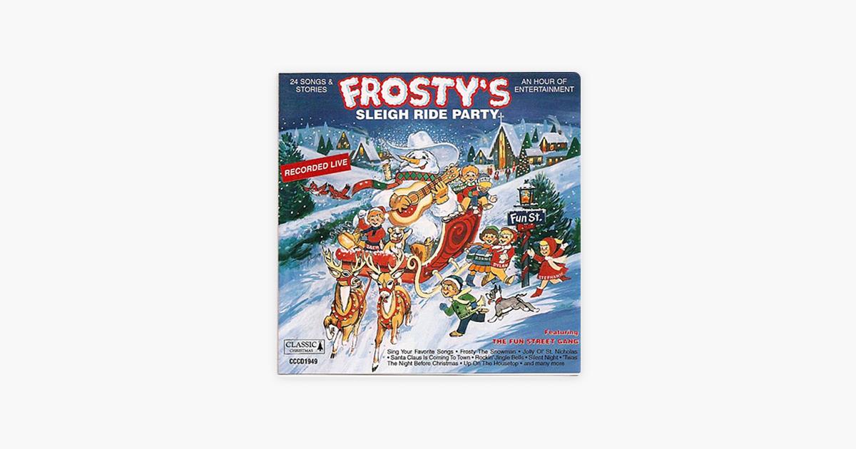 "Frosty\'s Sleigh Ride Party"" von The Fun Street Gang bei Apple Music"
