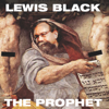 The Prophet - Lewis Black