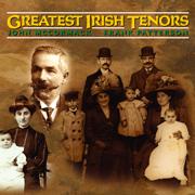 Greatest Irish Tenors - John McCormack and Frank Patterson - John McCormack and Frank Patterson