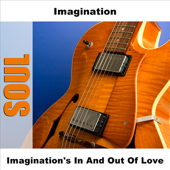 Imagination's in and Out of Love (Live)
