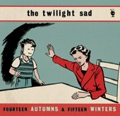 The Twilight Sad - Cold Days from the Birdhouse
