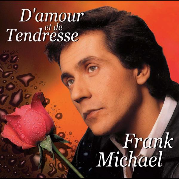 Damour Et De Tendresse De Frank Michael En Itunes