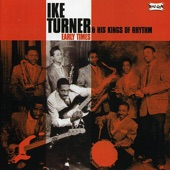 Ike Turner & His Kings Of Rhythm - I'm Lonesome Baby