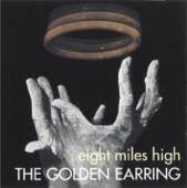 Golden Earring - Eight Miles High