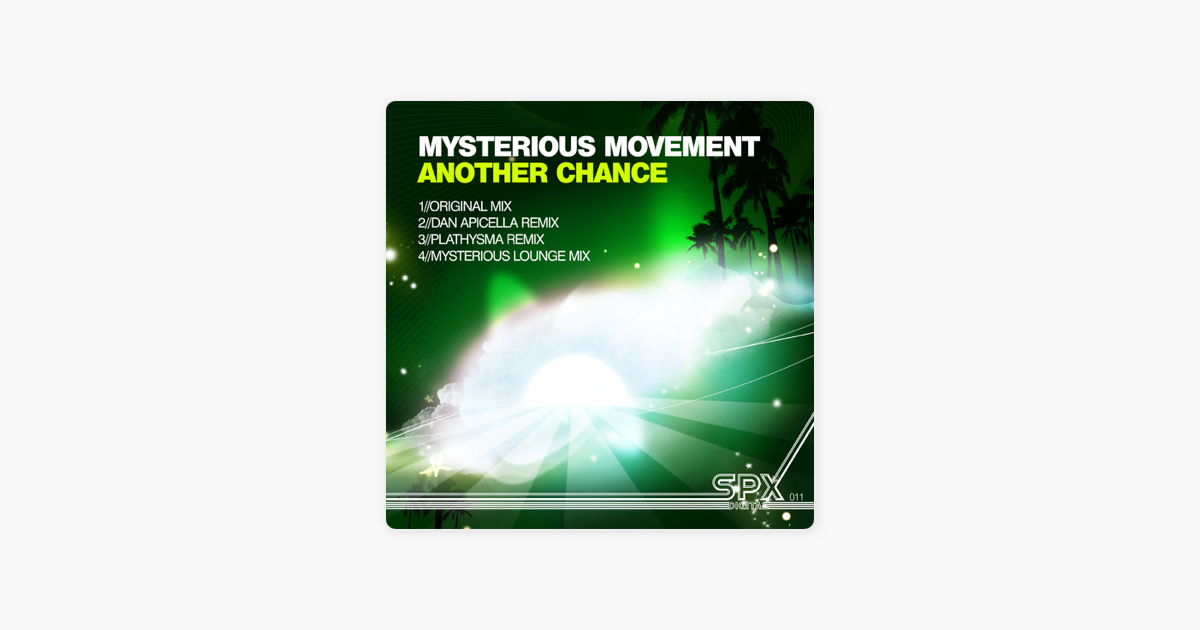 Another Mysterious Product Of >> Another Chance Single By Mysterious Movement On Apple Music