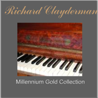 Richard Clayderman - Richard Clayderman: Millennium Gold Collection artwork