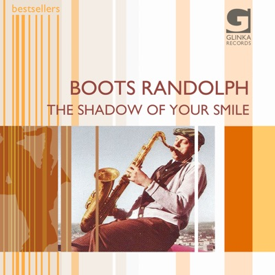 The Shadow of Your Smile - Boots Randolph
