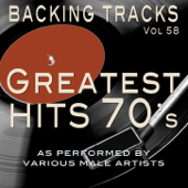 Greatest Hits 70's Vol 58 (Backing Tracks Minus Vocals)