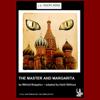 Mikhail Bulgakov - The Master and Margarita (Dramatized) artwork