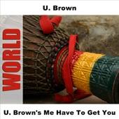 U. Brown - Jah Is My Father Still - Original