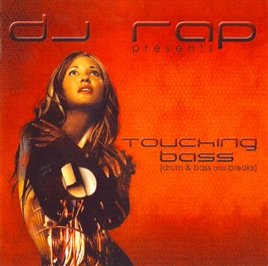 ‎Touching Bass (Continuous DJ Mix By DJ Rap) (Explicit) by DJ Rap