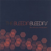 The Bleedin Bleedins - Running Again