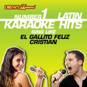 Drew's Famous #1 Latin Karaoke Hits: Sing like El Gallito Feliz - Cristian